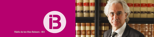 'Justicia y administración de justicia' de Sebastià Frau i Gaià en IB3 Ràdio