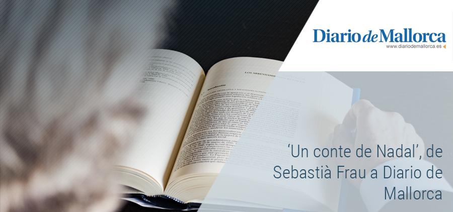 'Un conte de Nadal', un article de Sebastià Frau a Diario de Mallorca