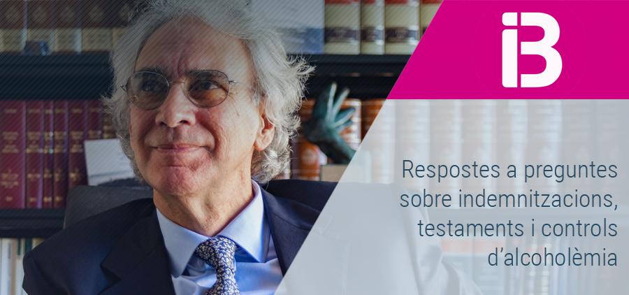 Sebastià Frau respon a dubtes sobre indemnitzacions, testaments i controls d'alcoholèmia a Al Dia, d'IB3 Ràdio